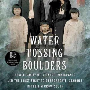 "Book Review and Thoughts on ""Water Tossing Boulders"""